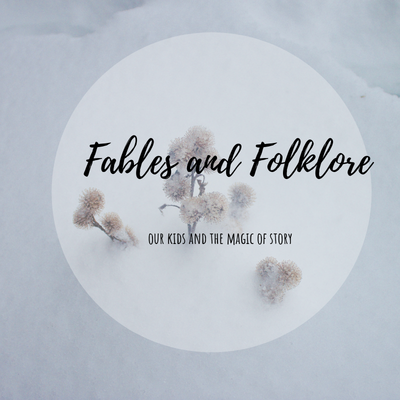 Fables and Folklore