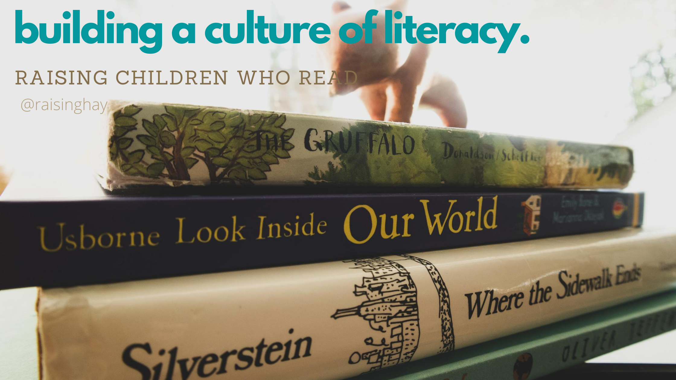 Building a Culture of Literacy